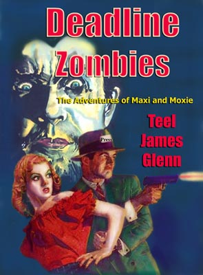 Deadline Zombies by Teel James Glenn cover