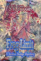 Frag Limit by S. K. O'Toole cover