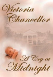 A Cry at Midnight by Victoria Chancellor