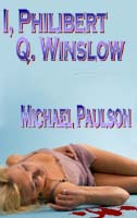 I, Philibert Q. Winslow cover